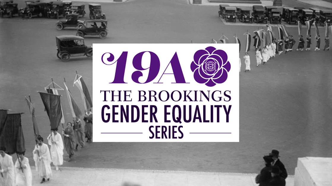 19A: The Brookings Gender Equality Series